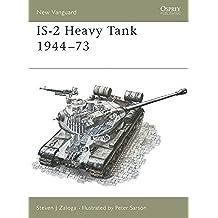 IS-2 Heavy Tank 1944-73 (New Vanguard)