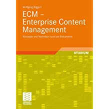 ECM - Enterprise Content Management: Konzepte und Techniken rund um Dokumente (German Edition)