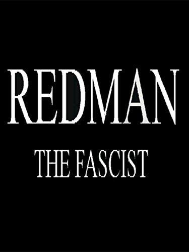 Redman, The Fascist