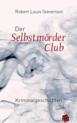 Der Selbstmörderclub. Kriminalgeschichten. Robert Louis Stevenson