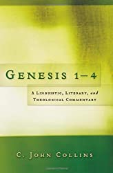 Genesis 1-4: A Linguistic, Literary, and Theological Commentary