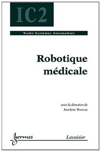 Robotique médicale par Jocelyne Troccaz