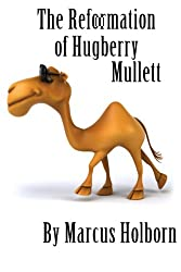 The Reformation of Hugberry Mullett