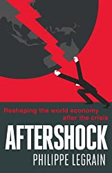 Aftershock: Reshaping the World Economy after the Crisis (English Edition)