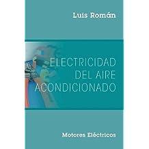 Electricidad del Aire Acondicionado: Motores Electricos