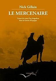 Le mercenaire par Nick Gillain
