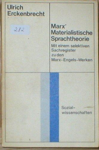 Marx' Materialistische Sprachtheorie