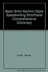 Spdri Srlhn Kprhmv Dcjre Speedwriting Shorthand Comprehensive Dictionary