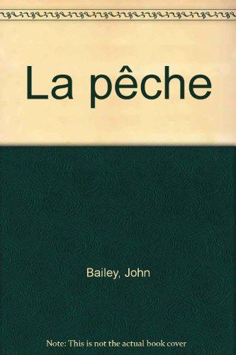 La Pêche par John Bailey