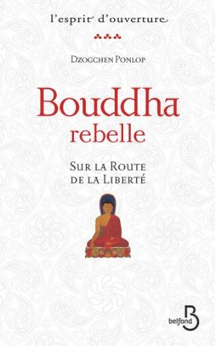 Téléchargement Bouddha rebelle pdf