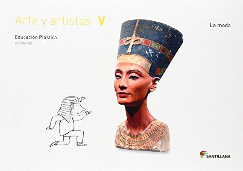 CUADERNO ARTE Y ARTISTAS V LA MODA 5 PRIMARIA - 9788468017761 por Aa.Vv.