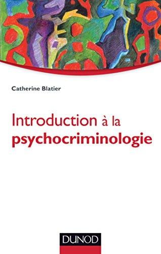 Introduction à la psychocriminologie (Psychologie clinique)