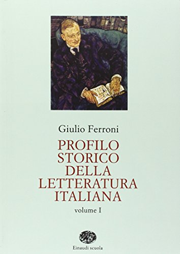 Profilo storico della letteratura italiana. Per gli Ist. Tecnici (2 VOLUMI)