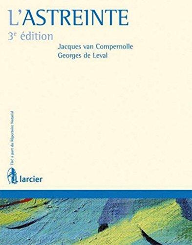 L'astreinte par Georges de Leval, Jacques van Compernolle