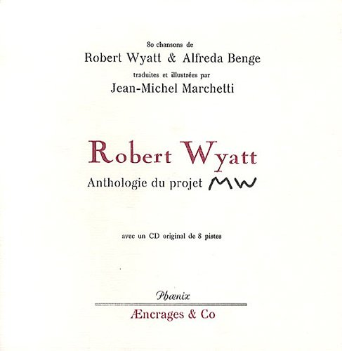 Robert Wyatt : Anthologie du projet MW (1CD audio)