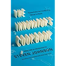 The Innovator's Cookbook: Essentials for Inventing What Is Next (2011-10-04)