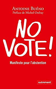 No vote Manifeste pour l'abstention