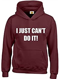 Designs by The Crown 'I Just Cant' Funny Cool Gift Unisex Hoodies For Men, Women & Teenagers
