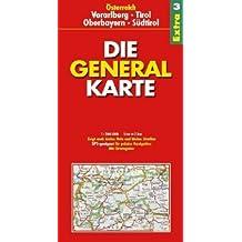 Die Generalkarte Extra Vorarlberg, Tirol, Oberbayern, Südtirol 1:200 000