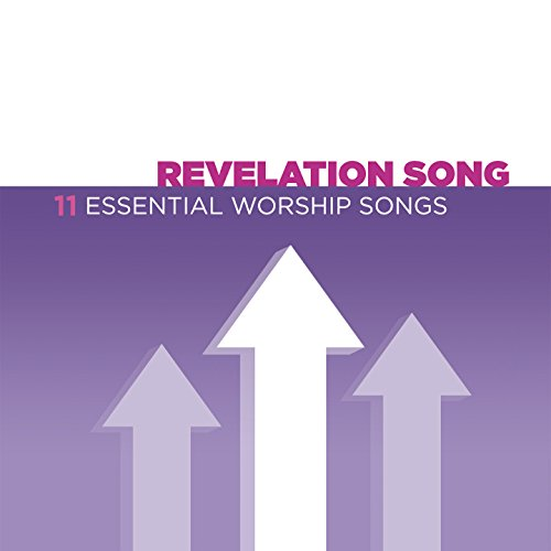 Revelation Song - 11 Essential...