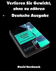 1. Verlieren Sie Gewicht, ohne zu nähren - Deutsche Ausgabe (Tierkönigreich-Trainings ) (German Edition)