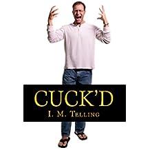 Cuck'd (English Edition)