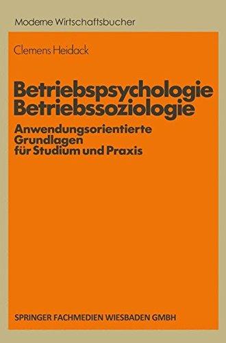 Betriebspsychologie/Betriebssoziologie (Moderne Wirtschaftsbücher, Band 9)