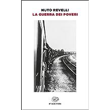 La guerra dei poveri (Einaudi tascabili. Scrittori) (Italian Edition)