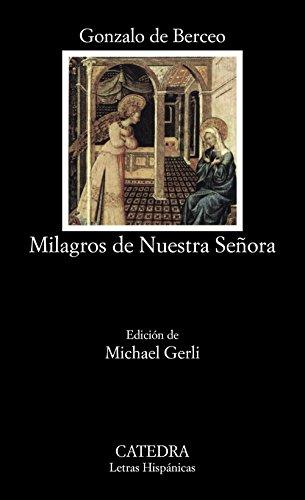 Milagros de Nuestra Señora: Milagros De Nuestra Senora (Letras Hispánicas) por Gonzalo de Berceo