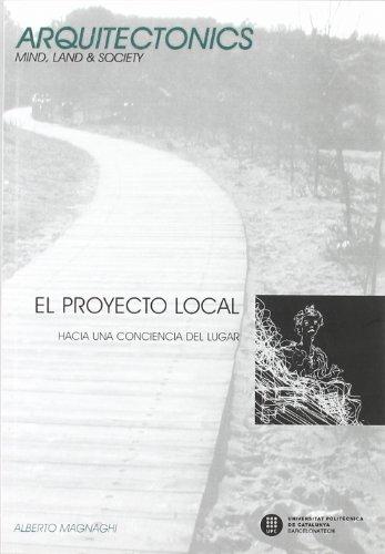 El proyecto local: Hacia una consciencia del lugar