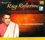 Raga Reflections: Pt. Chandrashekhar Swa...