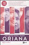 libro Intervista con Oriana. Con DVD