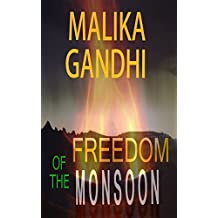 Freedom of the Monsoon