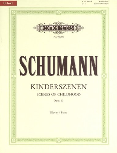 Kinderszenen Op.15 Piano par Robert Schumann