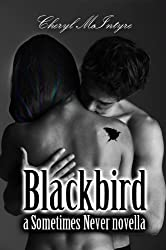 Blackbird (a Sometimes Never novella) (English Edition)