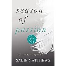 Season of Passion: Seasons series Book 2 (Seasons trilogy)
