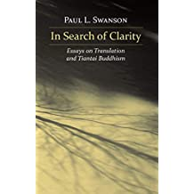 In Search of Clarity: Essays on Translation and Tiantai Buddhism (English Edition)