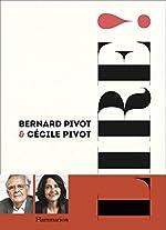 Lire ! de Bernard Pivot;Cécile Pivot