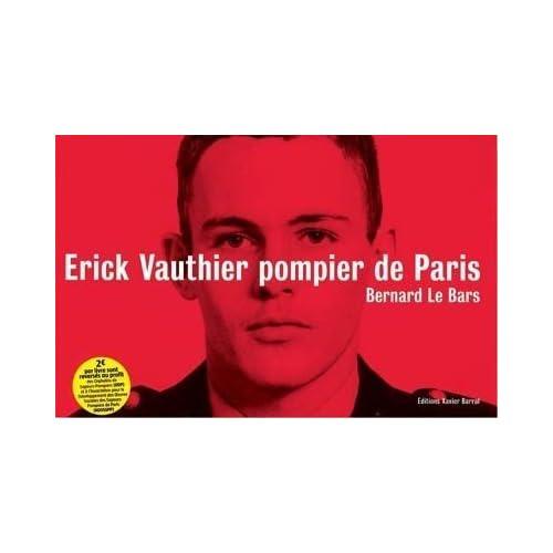 Erick Vauthier pompier de Paris