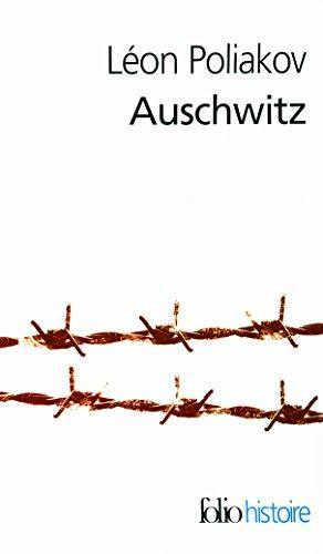 Auschwitz par Léon Poliakov