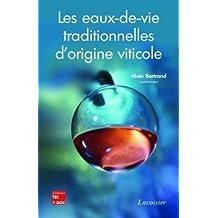Les eaux-de-vie traditionnelles d'origine viticole : Deuxième symposium international, Bordeaux 25-27 juin 2007