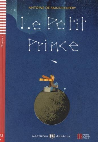 Le petit prince : Niveau FLE A1 (1CD audio) par Antoine de Saint-Exupery