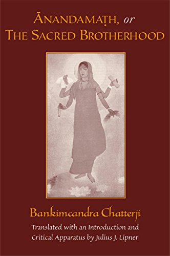 Anandamath, or The Sacred Brotherhood: A Translation of Bankimcandra Chatterji's