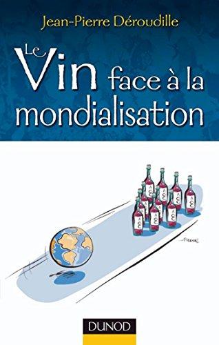 Le vin face à la mondialisation (Hors Collection)