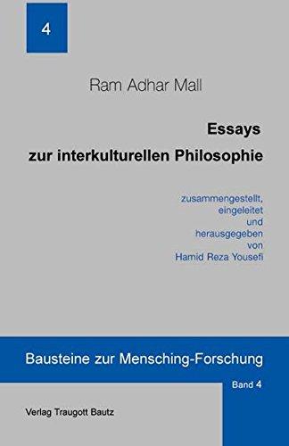 Essays zur interkulturellen Philosophie (Bausteine zur Mensching-Forschung)