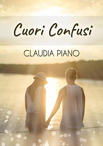 Cuori Confusi di [Claudia Piano]