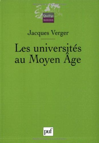 Les universités au Moyen Age par Jacques Verger