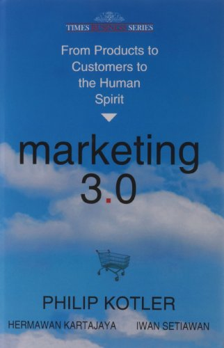 Marketing 3. 0: From Products To Customers To The Human Spirit price comparison at Flipkart, Amazon, Crossword, Uread, Bookadda, Landmark, Homeshop18