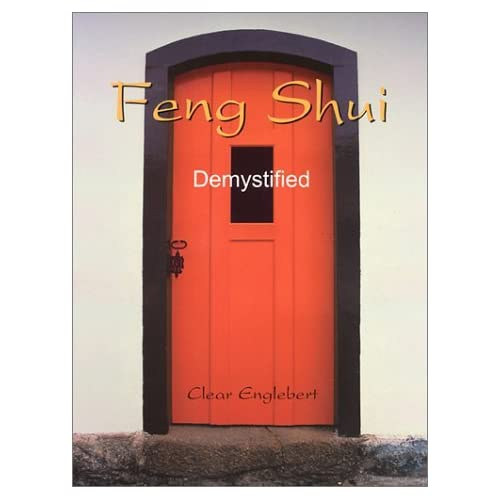 Feng Shui Demystified by Clear Englebert (2000-08-30)