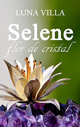 Selene flor de cristal de Luna Villa